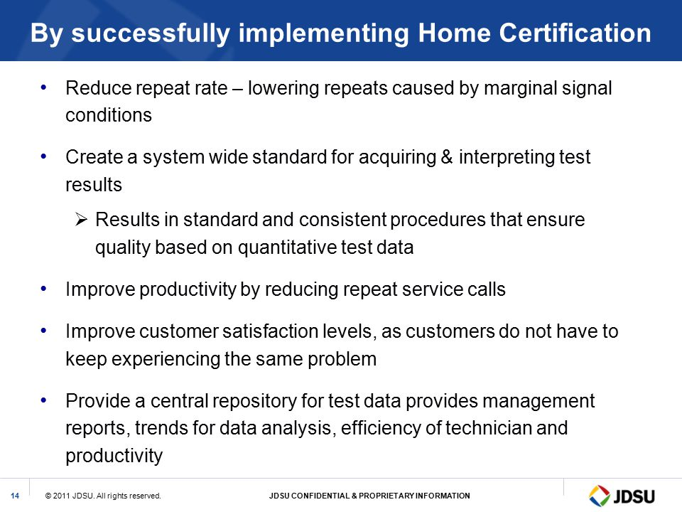 By successfully implementing Home Certification