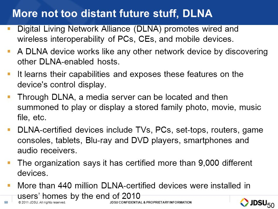 More not too distant future stuff, DLNA