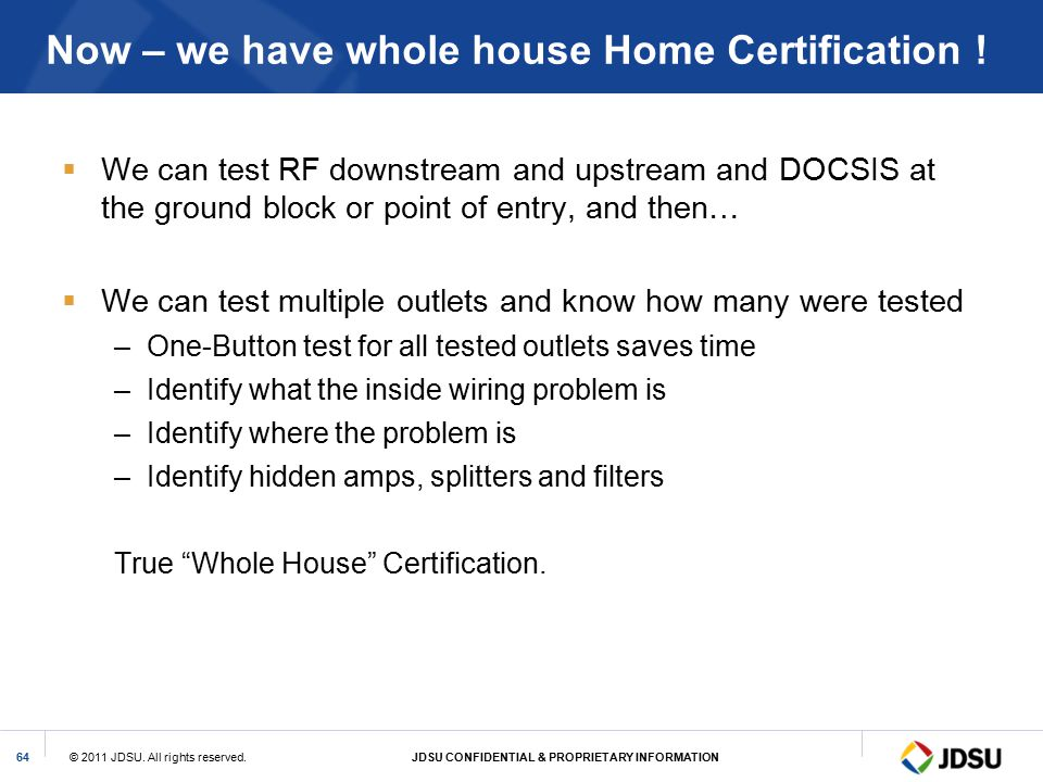 Now – we have whole house Home Certification !