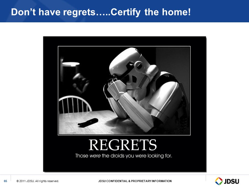Don't have regrets…..Certify the home!
