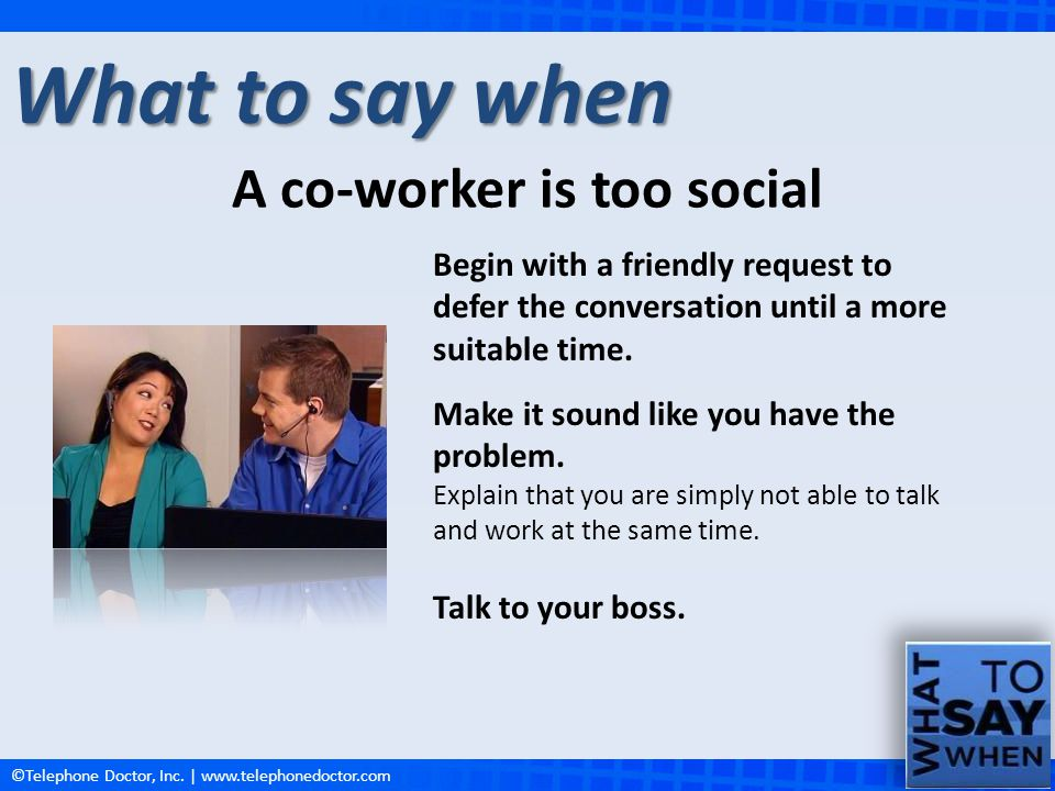 A co-worker is too social