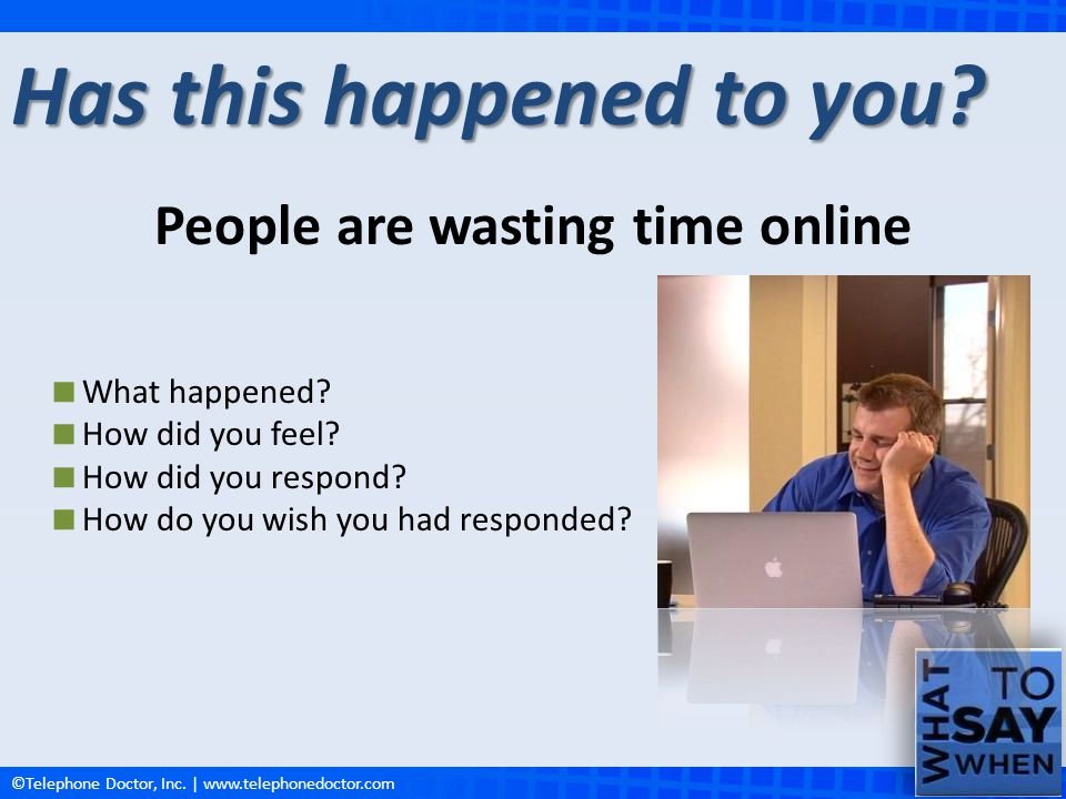 People are wasting time online