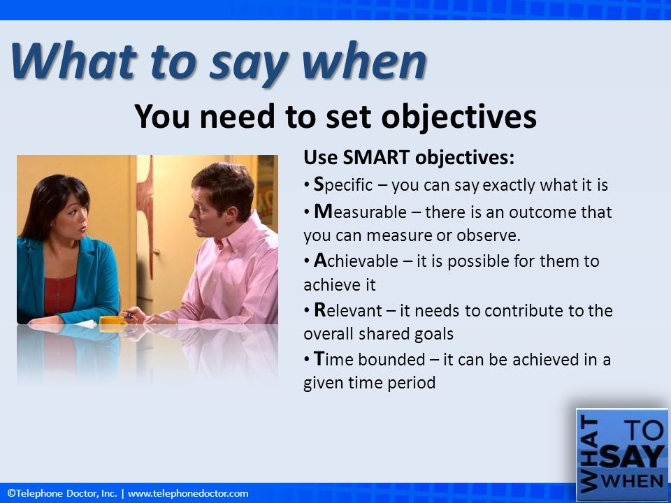 You need to set objectives