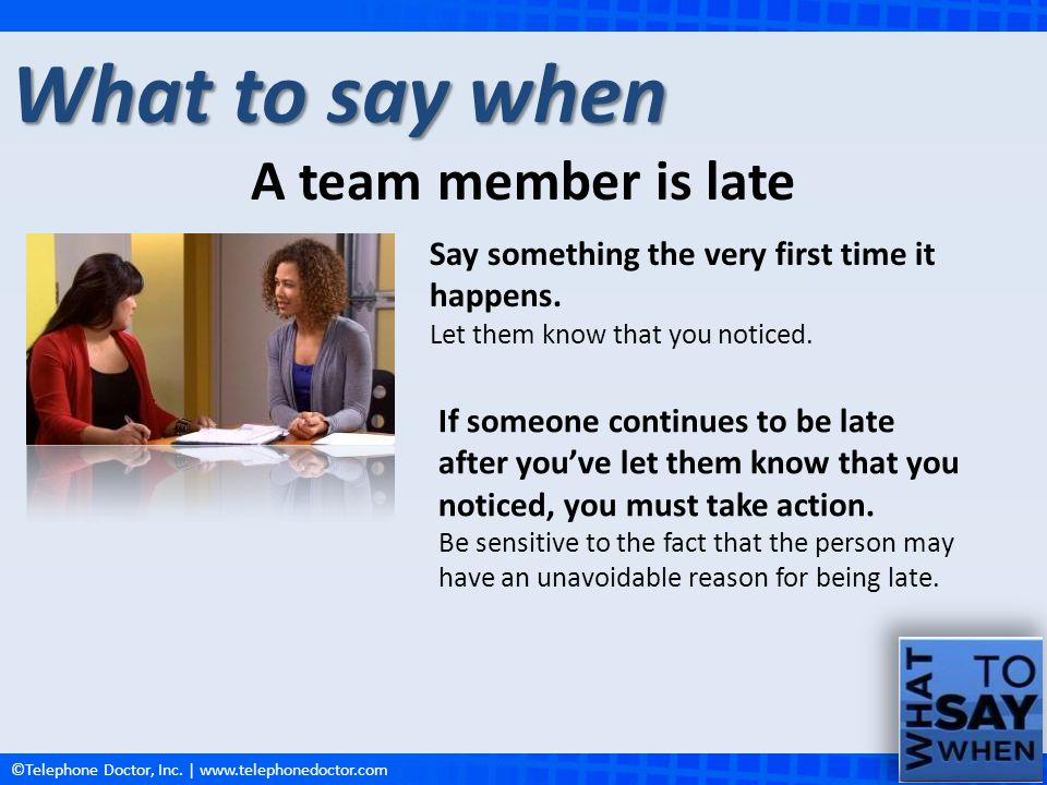 What to say when A team member is late