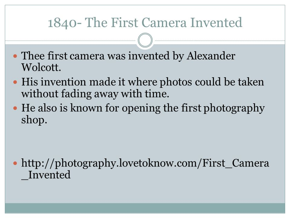 1840- The First Camera Invented