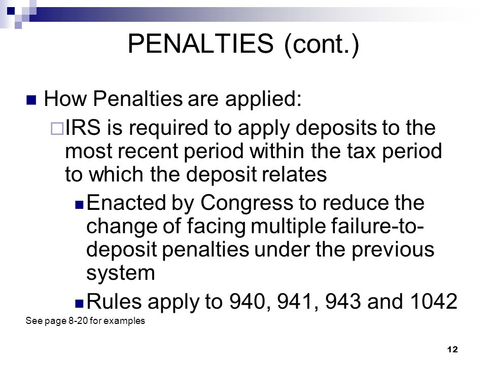 PENALTIES (cont.) How Penalties are applied: