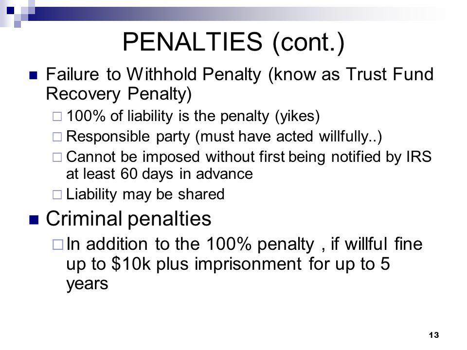PENALTIES (cont.) Criminal penalties