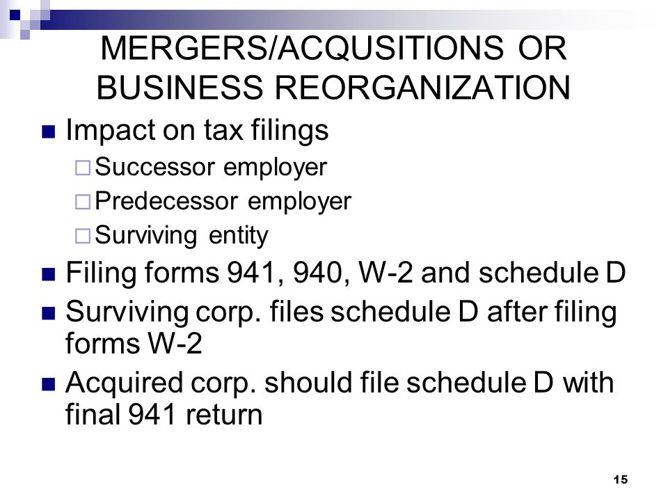 MERGERS/ACQUSITIONS OR BUSINESS REORGANIZATION