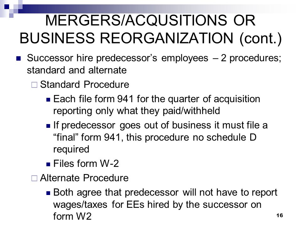 MERGERS/ACQUSITIONS OR BUSINESS REORGANIZATION (cont.)
