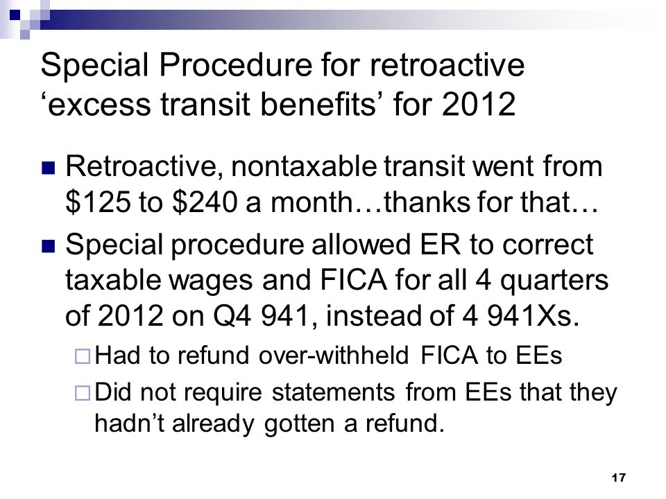Special Procedure for retroactive 'excess transit benefits' for 2012