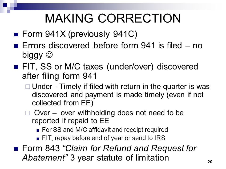 MAKING CORRECTION Form 941X (previously 941C)
