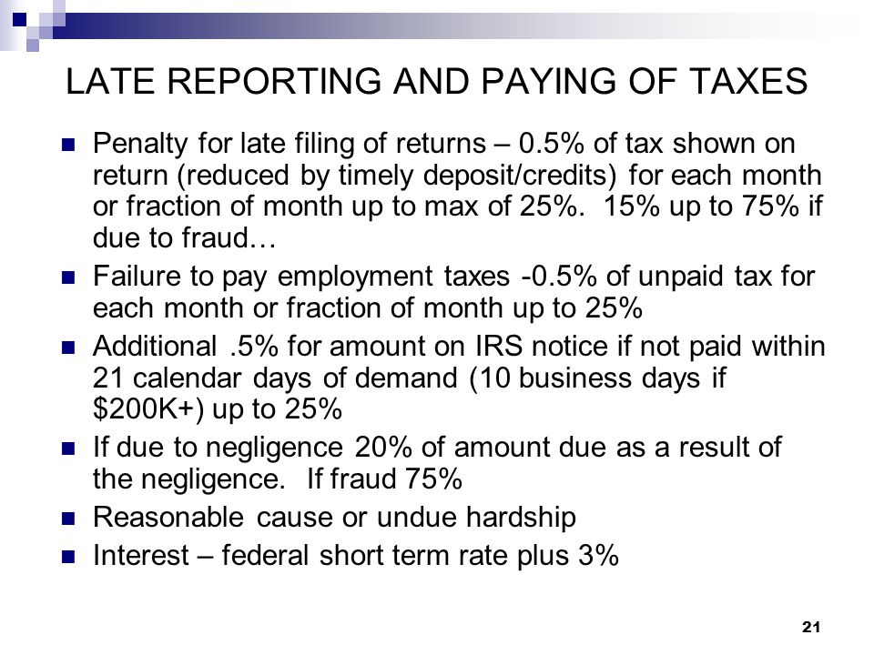 LATE REPORTING AND PAYING OF TAXES