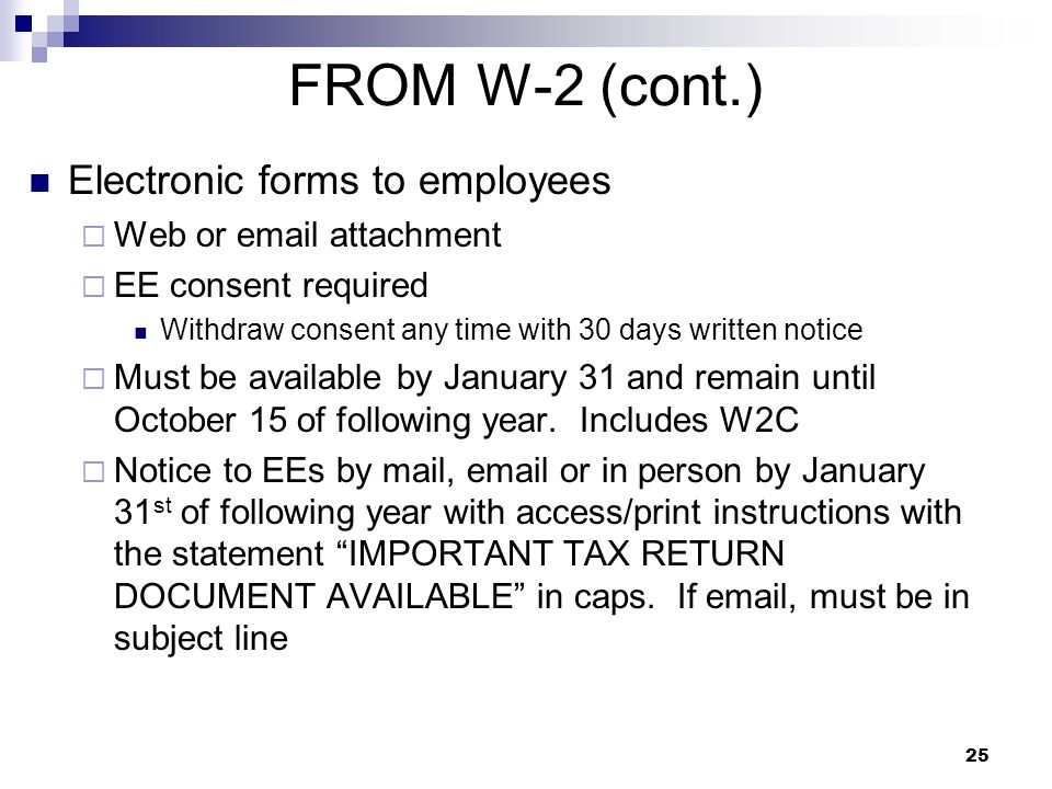 FROM W-2 (cont.) Electronic forms to employees Web or email attachment