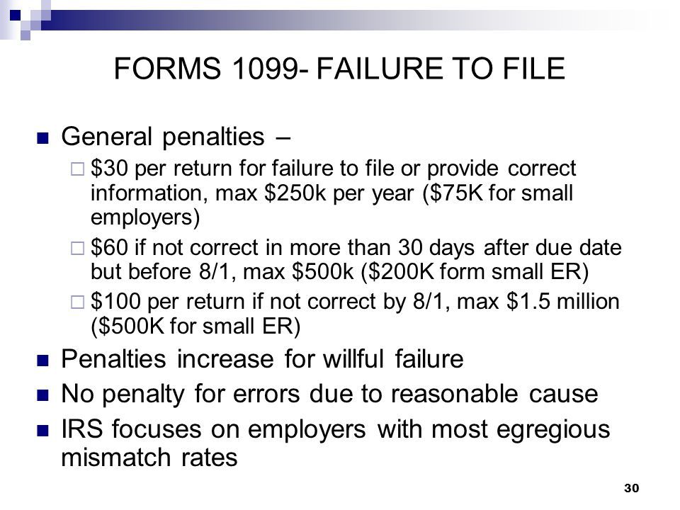 FORMS 1099- FAILURE TO FILE General penalties –