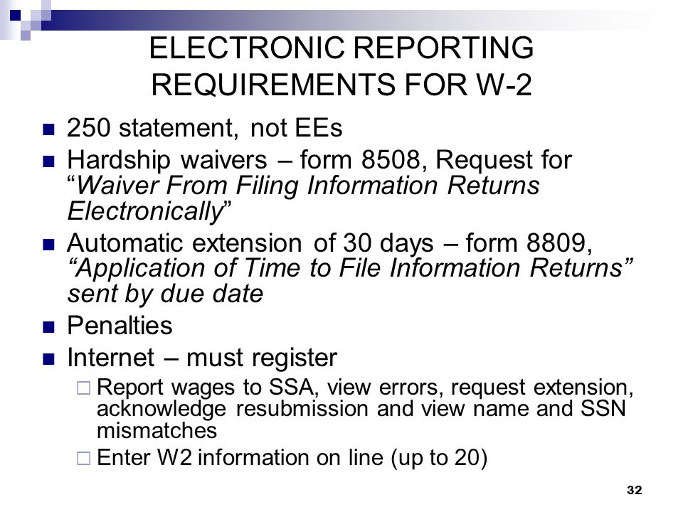 ELECTRONIC REPORTING REQUIREMENTS FOR W-2