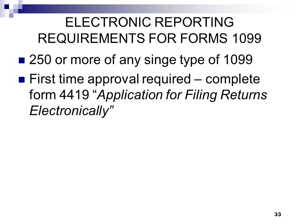 ELECTRONIC REPORTING REQUIREMENTS FOR FORMS 1099