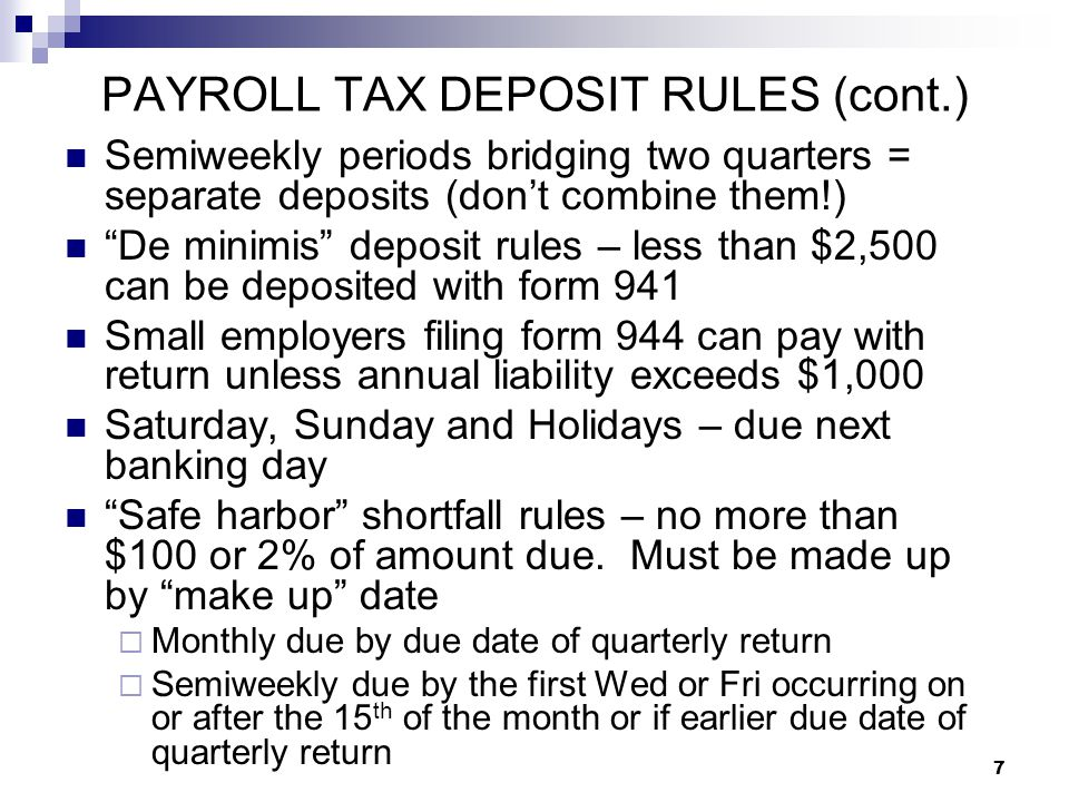 PAYROLL TAX DEPOSIT RULES (cont.)