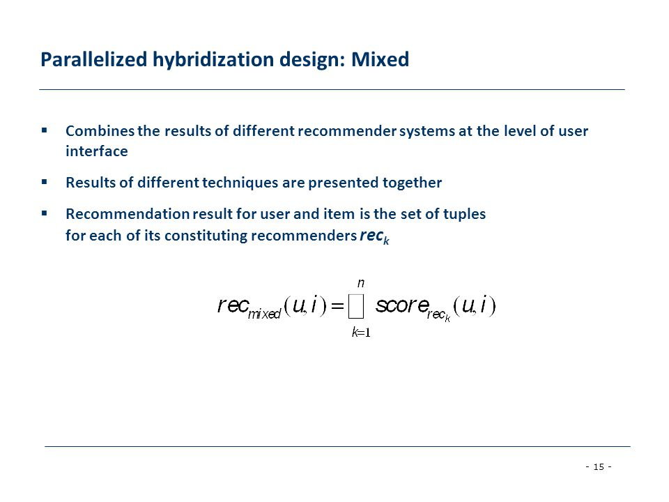 Parallelized hybridization design: Mixed