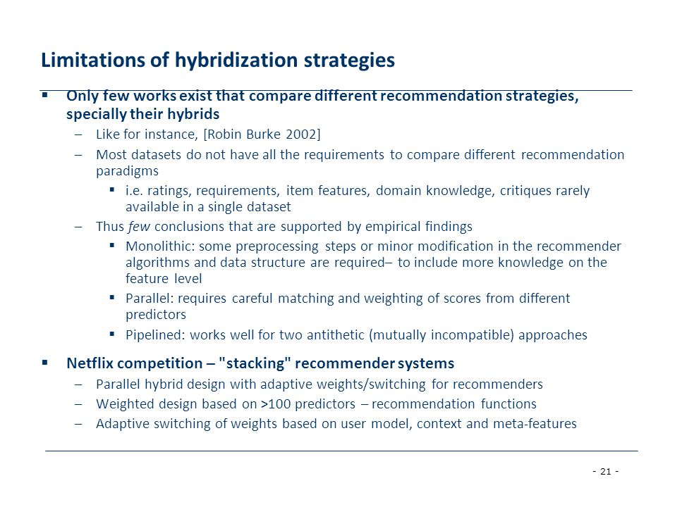 Limitations of hybridization strategies