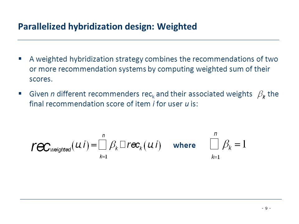 Parallelized hybridization design: Weighted