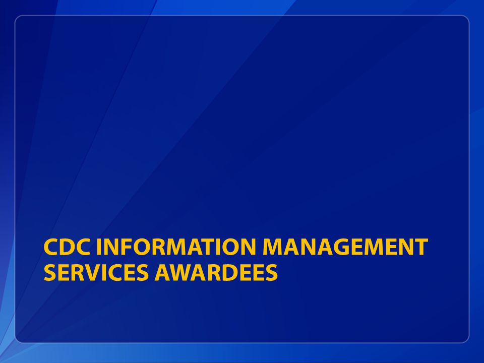 CDC Information Management Services Awardees