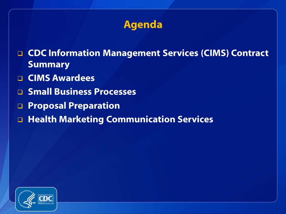 Agenda CDC Information Management Services (CIMS) Contract Summary