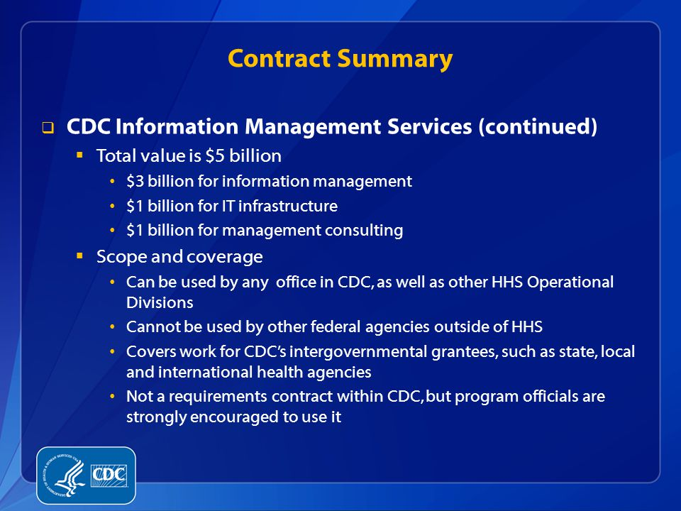 Contract Summary CDC Information Management Services (continued)