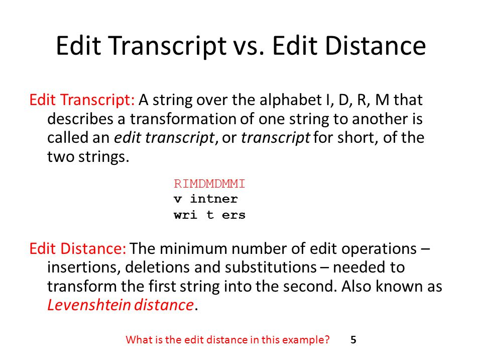 Edit Transcript vs. Edit Distance