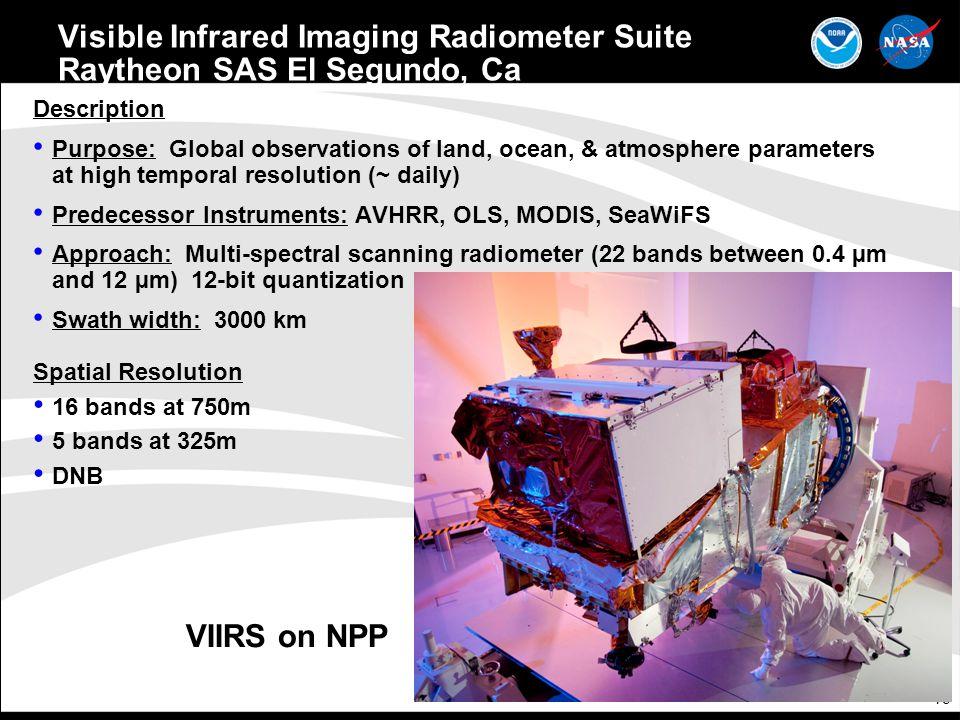 Visible Infrared Imaging Radiometer Suite Raytheon SAS El Segundo, Ca