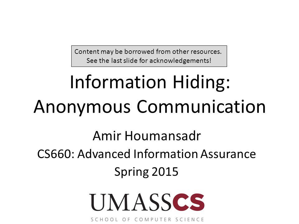 Information Hiding: Anonymous Communication
