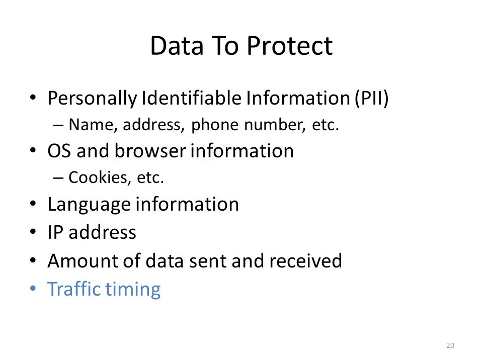 Data To Protect Personally Identifiable Information (PII)