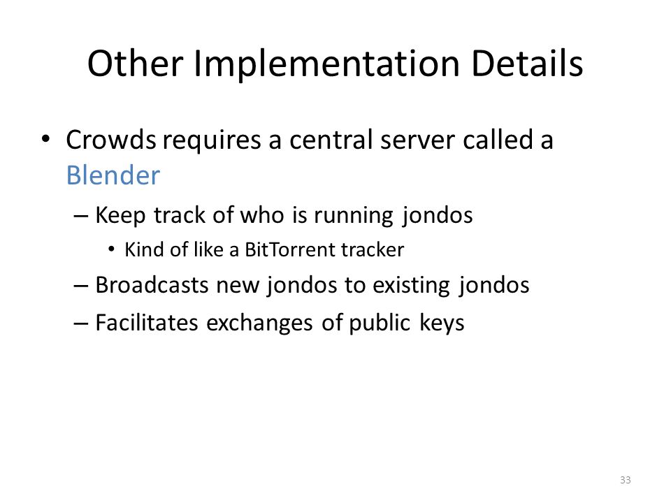 Other Implementation Details