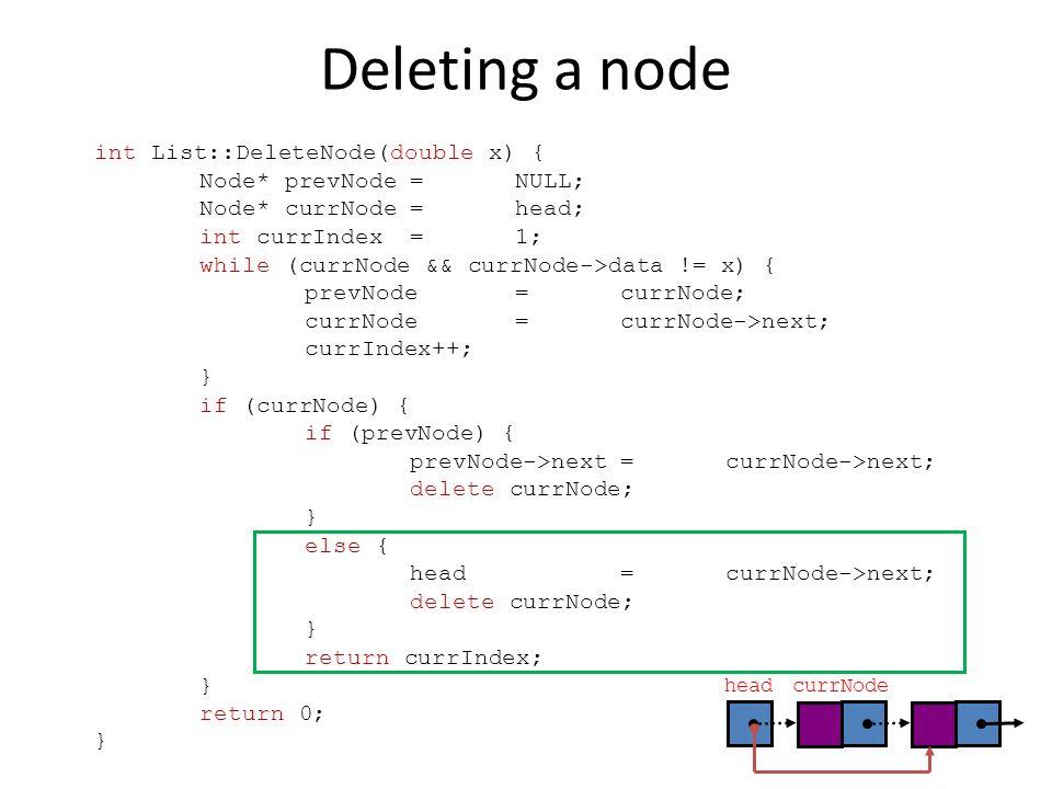 Deleting a node int List::DeleteNode(double x) {