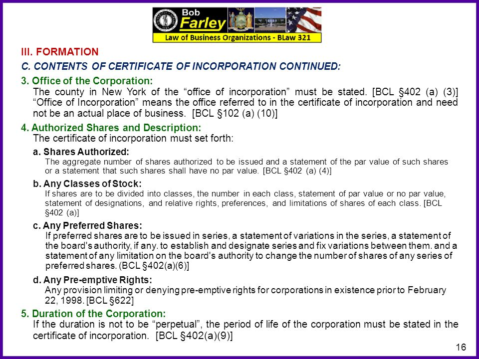 III. FORMATION C. CONTENTS OF CERTIFICATE OF INCORPORATION CONTINUED: