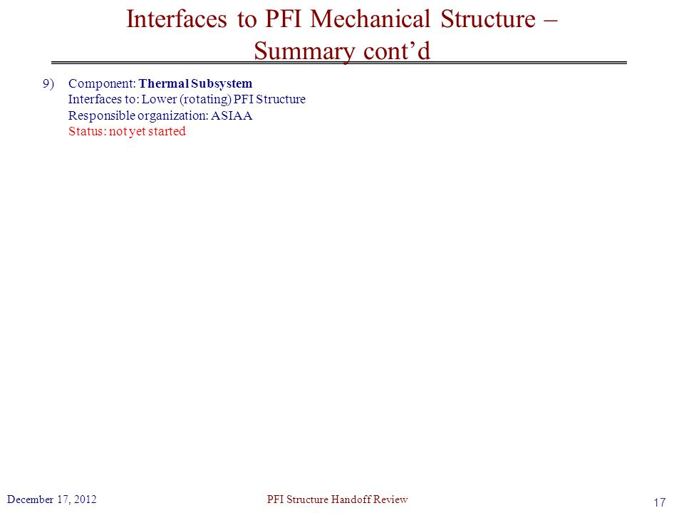 Interfaces to PFI Mechanical Structure – Summary cont'd