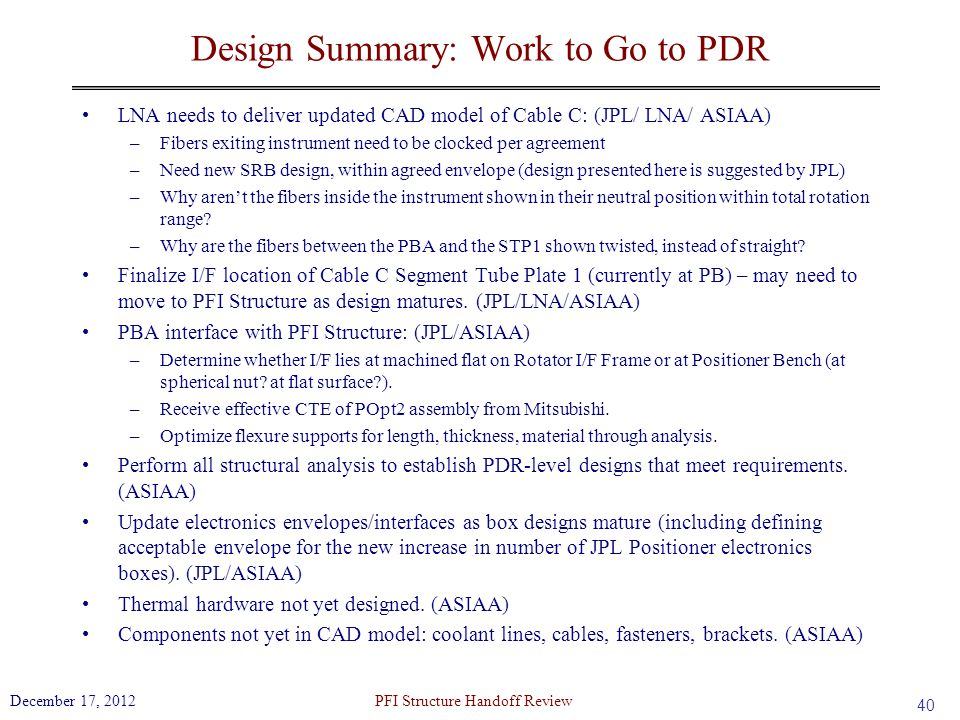 Design Summary: Work to Go to PDR