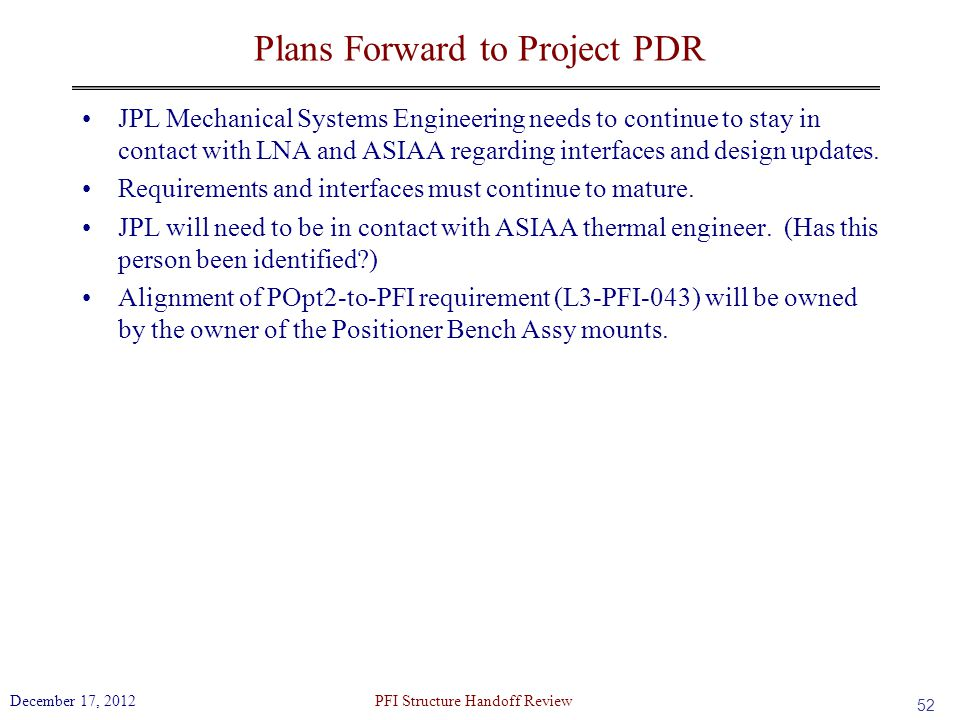 Plans Forward to Project PDR