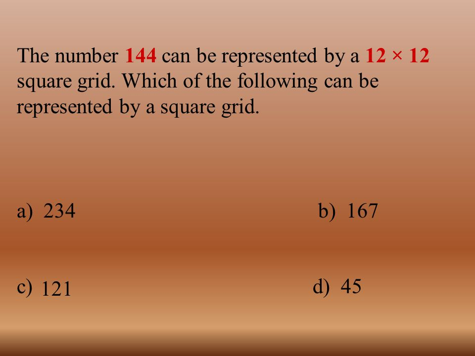 The number 144 can be represented by a 12 × 12 square grid