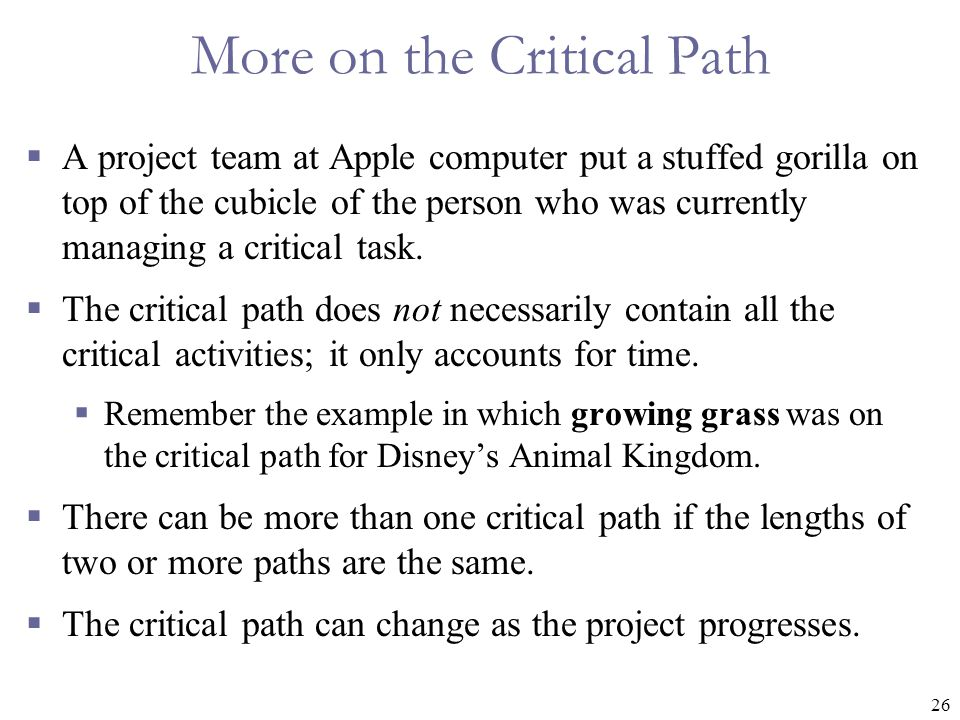 More on the Critical Path