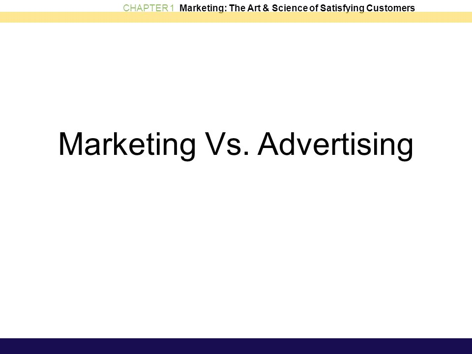 Marketing Vs. Advertising