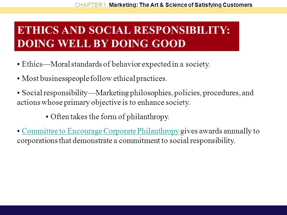 ETHICS AND SOCIAL RESPONSIBILITY: DOING WELL BY DOING GOOD