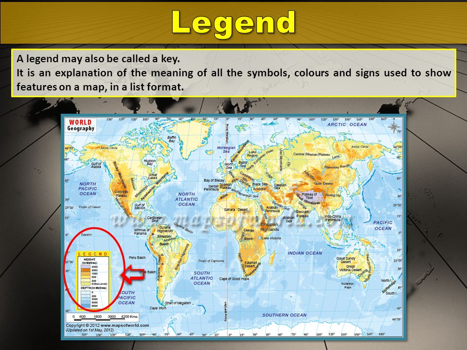 Legend  A legend may also be called a key.