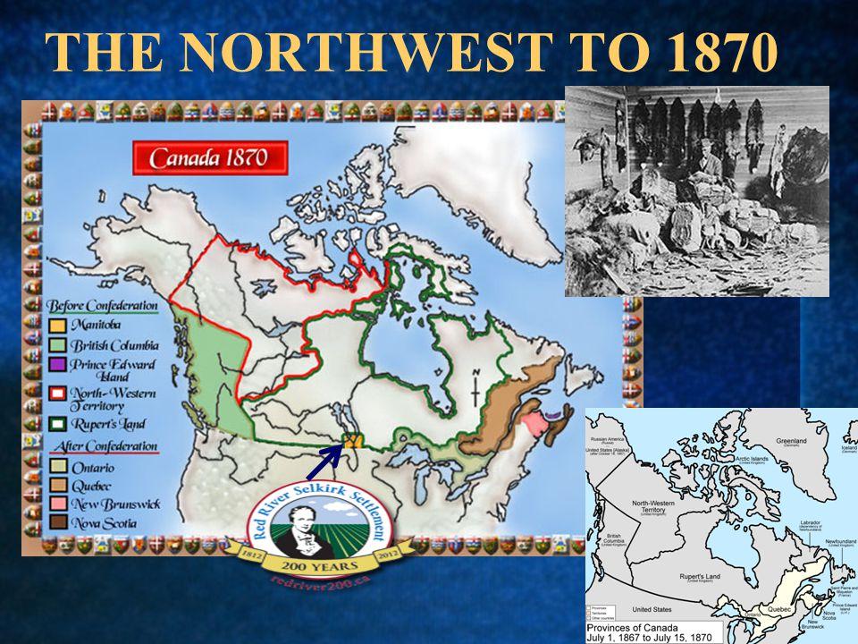 THE NORTHWEST TO 1870