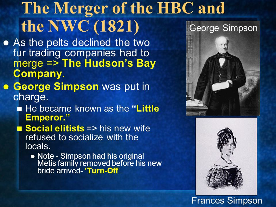 The Merger of the HBC and the NWC (1821)