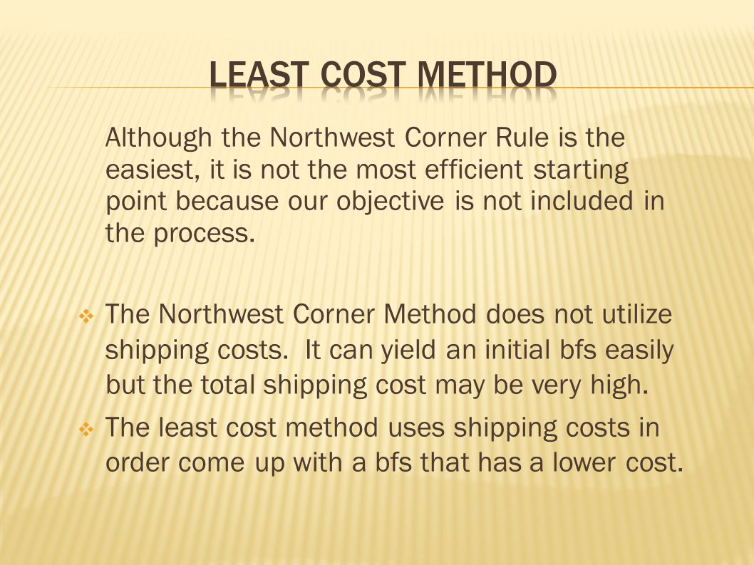 Least Cost Method