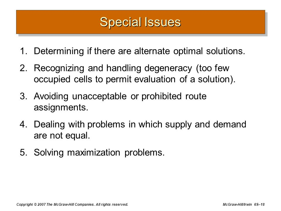 Special Issues Determining if there are alternate optimal solutions.