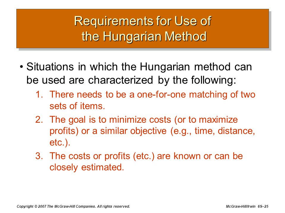 Requirements for Use of the Hungarian Method
