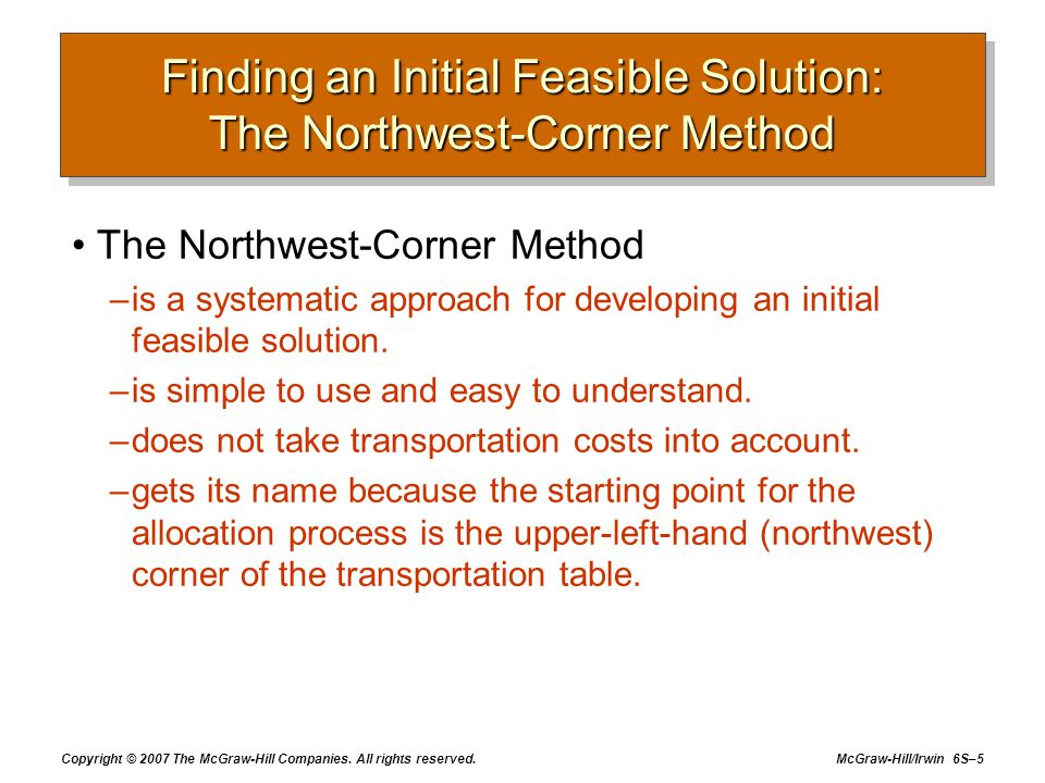 Finding an Initial Feasible Solution: The Northwest-Corner Method