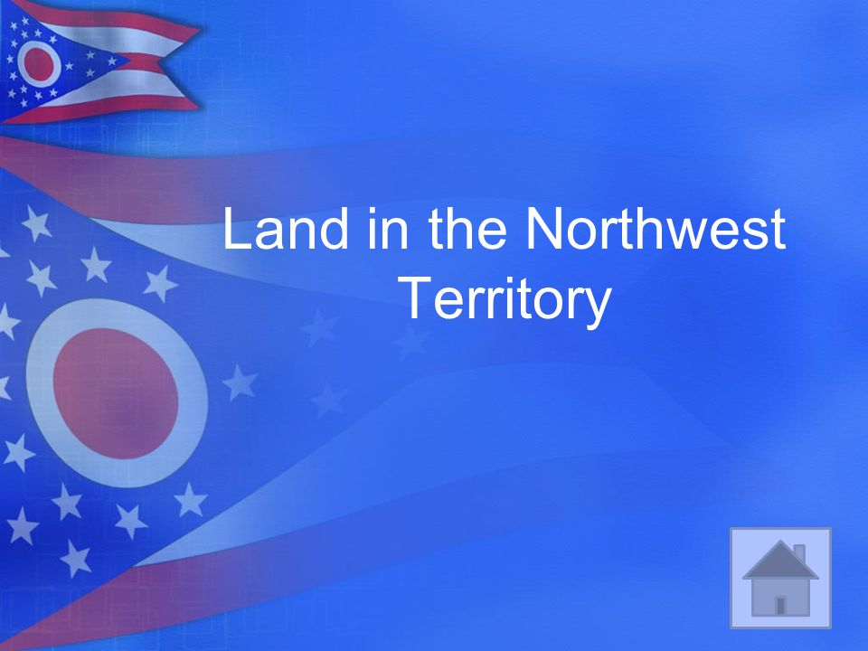 Land in the Northwest Territory