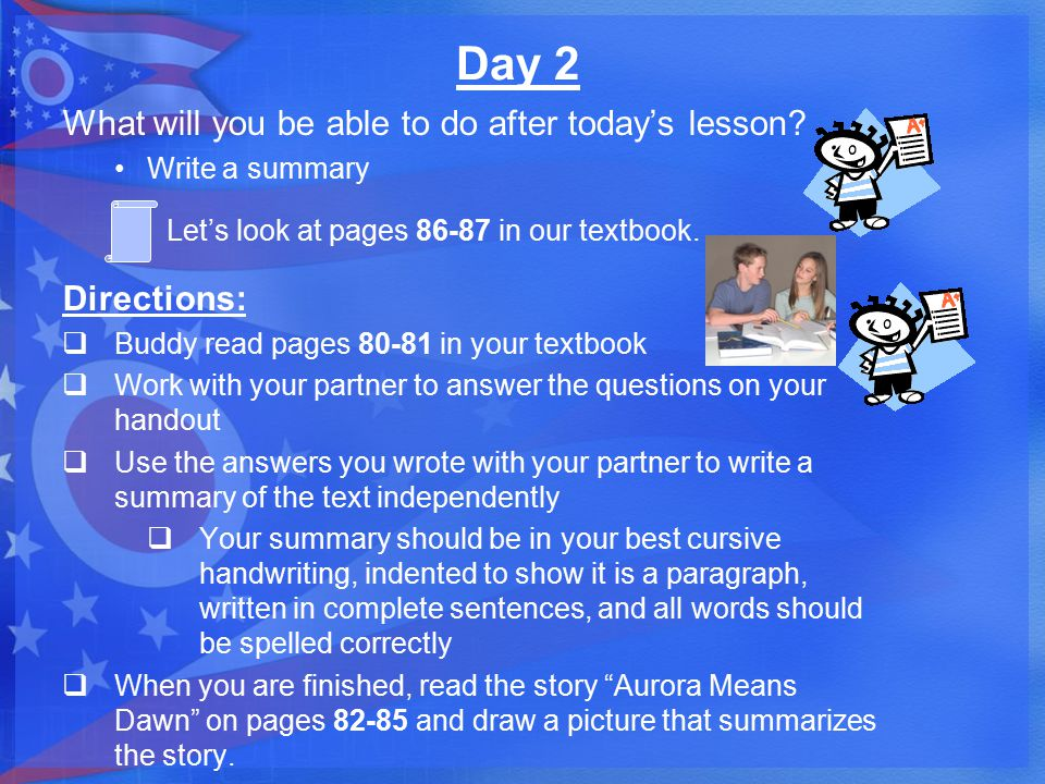Day 2 What will you be able to do after today's lesson Directions: